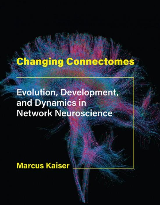 https://mitpress.mit.edu/books/changing-connectomes
