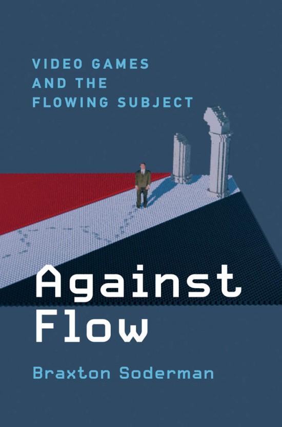 https://mitpress.mit.edu/books/against-flow