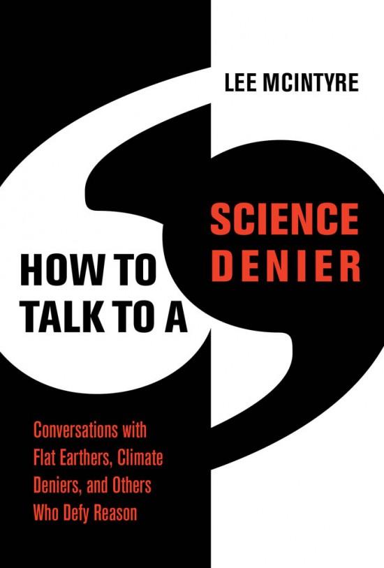 https://mitpress.mit.edu/books/how-talk-science-denier